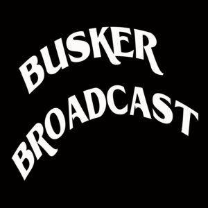 Busker Broadcast