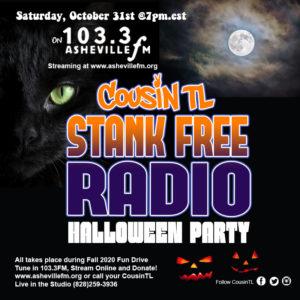 Halloween Party Asheville 2020 CousinTL #StankFreeRadio Halloween Party!